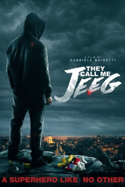 Vizioneaza They Call Me Jeeg (2016) - Subtitrat in Romana