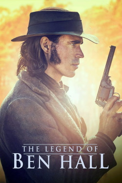 Vizioneaza The Legend of Ben Hall (2017) - Subtitrat in Romana
