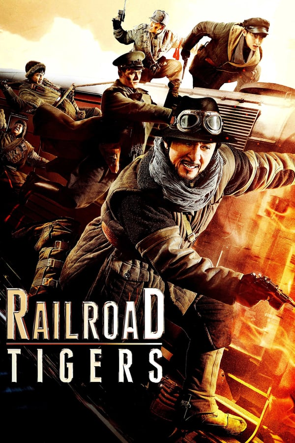 Vizioneaza Railroad Tigers (2016) - Subtitrat in Romana