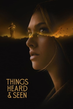 Watch Things Heard & Seen (2021) - Subtitrat in Romana