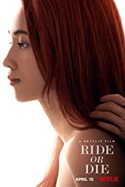 Vizioneaza Ride or Die (2021) - Subtitrat in Romana