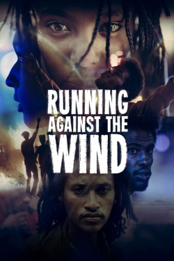Vizioneaza Running Against the Wind (2019) - Subtitrat in Romana