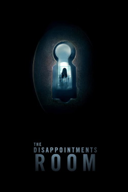 Vizioneaza The Disappointments Room (2016) - Subtitrat in Romana