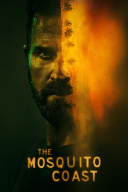 Vizioneaza The Mosquito Coast (2021) - Subtitrat in Romana