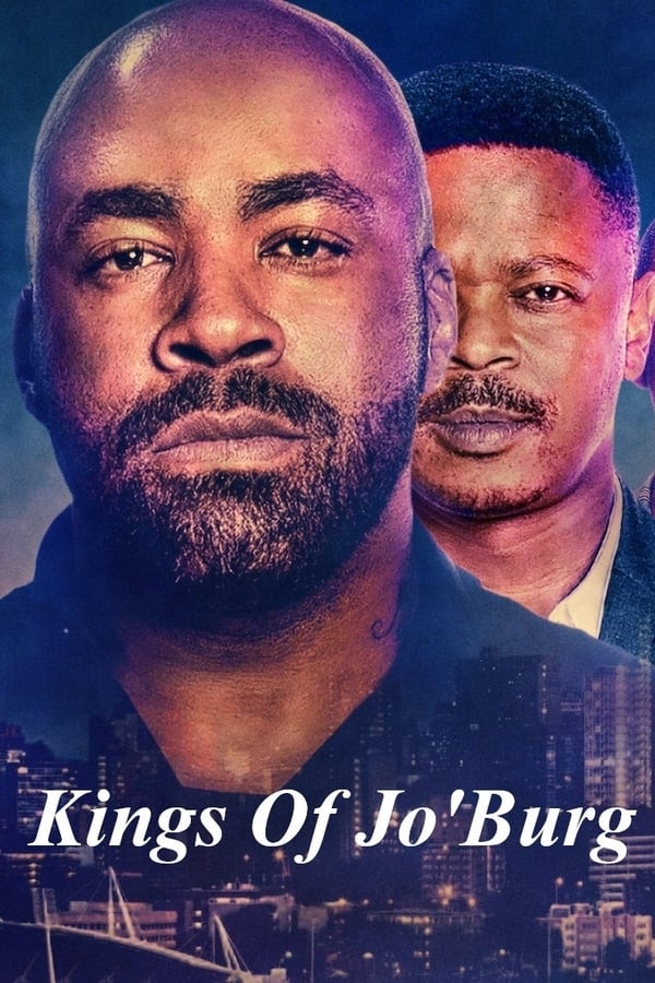 Vizioneaza Kings of Jo'Burg (2020) - Subtitrat in Romana