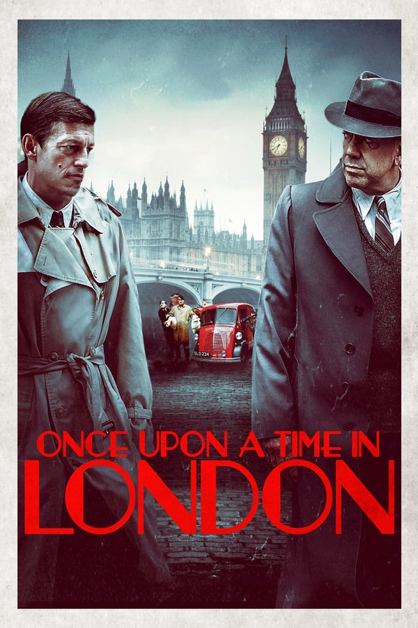 Vizioneaza Once Upon a Time in London (2019) - Subtitrat in Romana