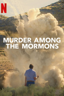 Vizioneaza Murder Among the Mormons (2021) - Subtitrat in Romana