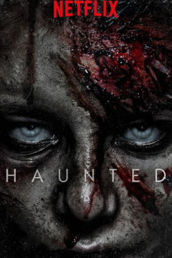 Vizioneaza Haunted (2018) - Subtitrat in Romana
