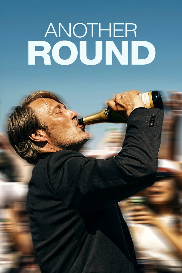 Another Round (2020) - Subtitrat in Romana