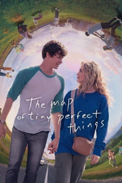 Vizioneaza The Map of Tiny Perfect Things (2021) - Subtitrat in Romana