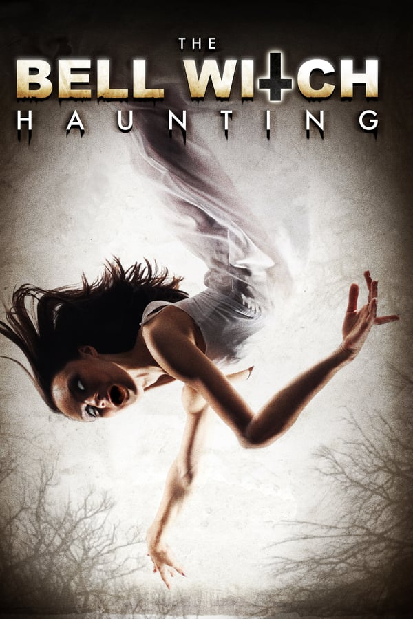 The Bell Witch Haunting (2013) - Subtitrat in Romana