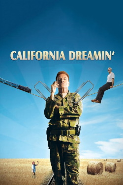 Vizioneaza California Dreamin' (2007) - Online in Romana