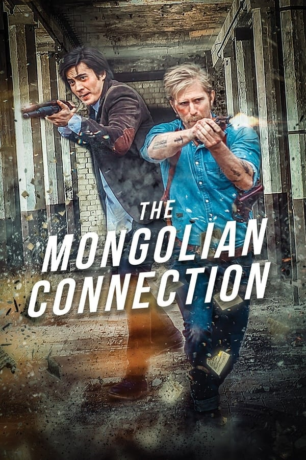 Vizioneaza The Mongolian Connection (2019) - Subtitrat in Romana