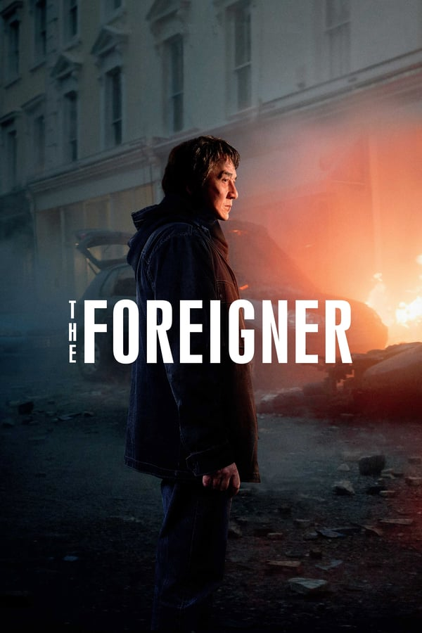 Watch The Foreigner (2017) - Subtitrat in Romana