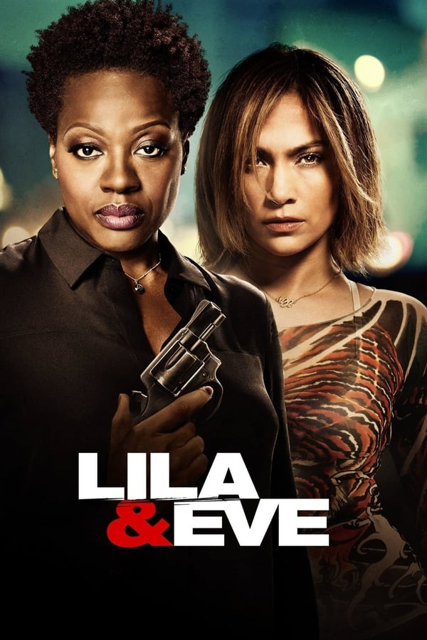 Watch Lila & Eve (2015) - Subtitrat in Romana