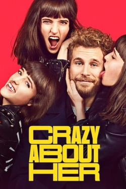 Watch Crazy About Her (2021) - Subtitrat in Romana