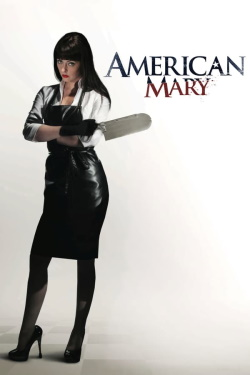 Watch American Mary (2012) - Subtitrat in Romana