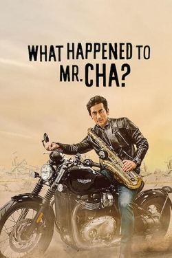 Vizioneaza What Happened to Mr Cha? (2021) - Subtitrat in Romana