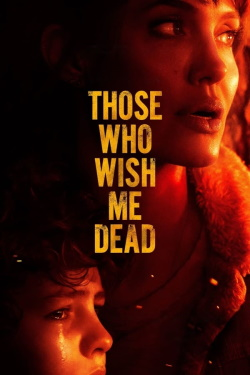 Watch Those Who Wish Me Dead (2021) - Subtitrat in Romana