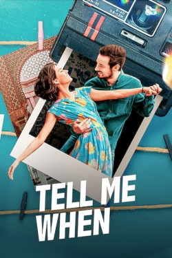 Tell Me When (2020) - Subtitrat in Romana