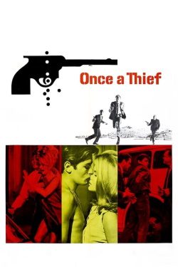 Once a Thief (1965) - Subtitrat in Romana