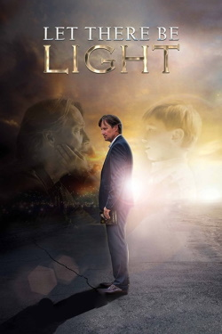 Vizioneaza Let There Be Light (2017) - Subtitrat in Romana
